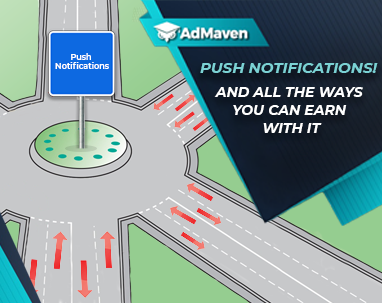 AdMaven Push Notifications