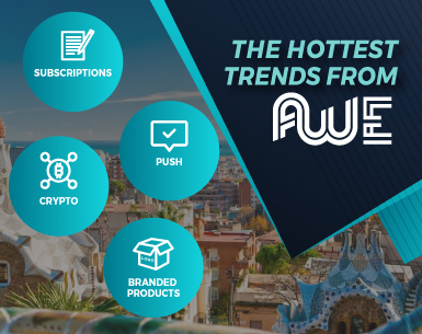 The Hottest Trends From Affiliate World Europe