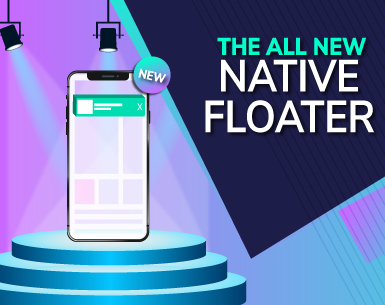 Introducing Native Floater Ads