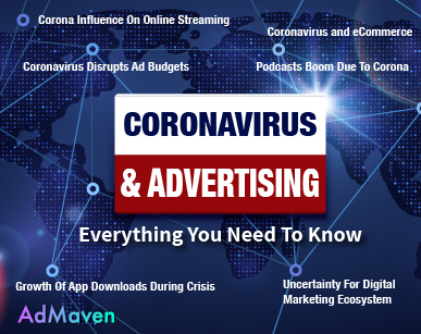 Everything You Need To Know About The Impact Of Coronavirus On The Advertising Industry