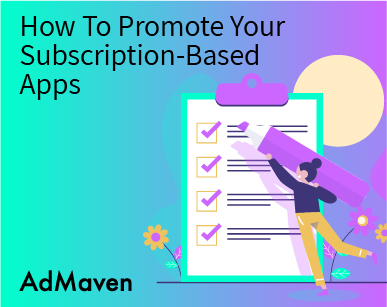 4 Tools To Improve ROI When Promoting Subscription-Based Apps