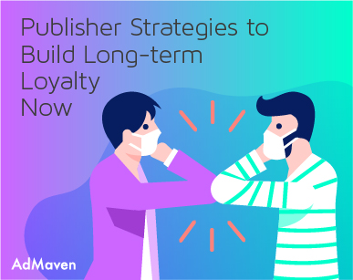 Time for publishers to build loyalty as web traffic surges