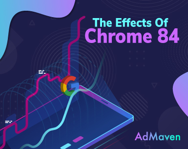 admaven advertisers chrome 84 effects